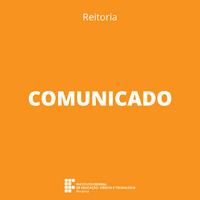 COMUNICADO – Suspensão do expediente da Reitoria
