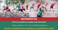 MOVIMENTE-SE – Programa vai promover ações de saúde na Reitoria
