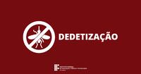 Reitoria suspende expediente no dia 6 de setembro para dedetização